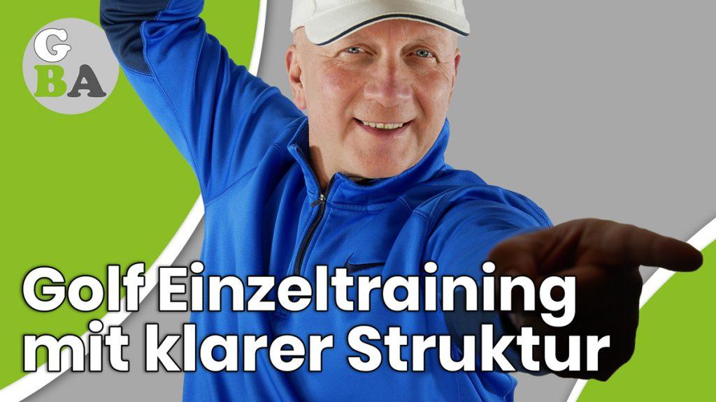 golf einzeltraining mit struktur